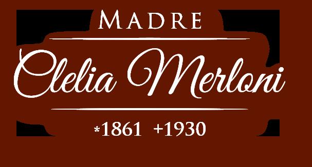 Madre Clélia Merloni 1861 - 1930
