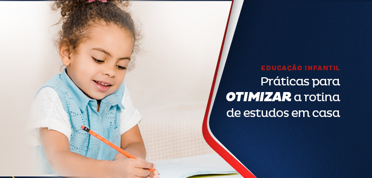 Educação infantil: práticas para otimizar a rotina de estudos em casa