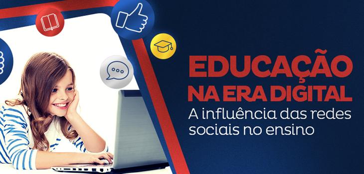Educação na era digital: a influência das redes sociais no ensino